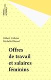 Michelle Riboud et Gilbert Colletaz - Offre de travail et salaires féminins.