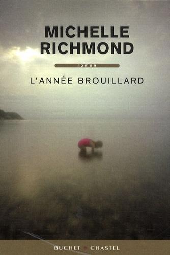 Michelle Richmond - L'année brouillard.