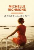 Michelle Richmond - Le rêve d'Amanda Ruth.