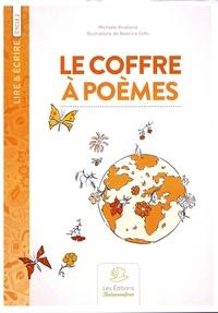 Michelle Rivalland et Béatrice Giffo - Le coffre à poèmes - Cycles 1 et 2.
