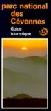 Michelle Sabatier - Parc national des Cévennes. - Guide touristique.
