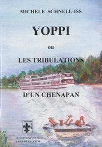 Michelle Schnell-Iss - Yoppi ou Les tribulations d'un chenapan.