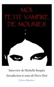 Michelle Sesquès et Pierre Petit - Moi, Petit Vampire de Molinier.