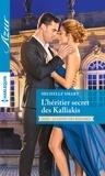 Michelle Smart - L'héritier secret des Kalliakis.