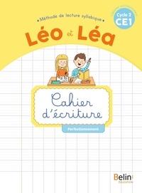 Michelle Sommer et Ghislaine Blondet - Français CE1 Cycle 2 Méthode de lecture syllabique Léo et Léa - Cahier d'écriture Perfectionnement.