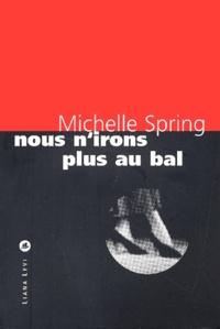 Michelle Spring - .