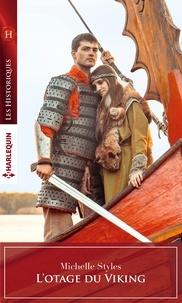 Michelle Styles - L'otage du Viking.