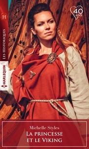 Michelle Styles - La princesse et le Viking.