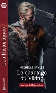 Michelle Styles - Le chantage du Viking.