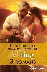 Michelle Styles et Joanna Fulford - Le meilleur de la Romance historique : Viking - 3 romans.