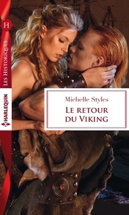Michelle Styles - Le retour du viking.