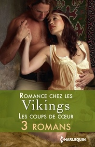 Michelle Styles et Debra Lee Brown - Romance chez les vikings : les coups de coeur.