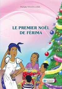 Michelle Tanon-Lora et Sébastien Assi - Le premier Noël de Férima.