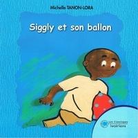 Michelle Tanon-Lora - Siggly et son ballon.