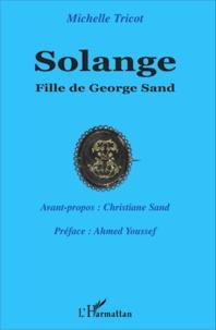 Michelle Tricot - Solange, fille de George Sand.