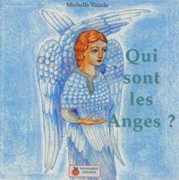 Michelle Valade - Qui sont les anges ?.