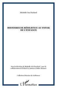 Michelle Van Hooland - Histoires de résilience au foyer de l'enfance.