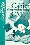 Michelle Varier et Jean-Claude Landier - Cahier d'expression écrite CM 1.