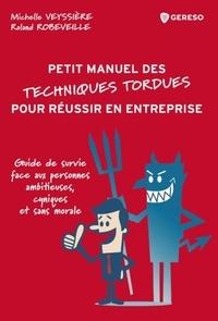 Alixetmika.fr Petit manuel des techniques tordues pour réussir en entreprise - Guide de survie face aux personnes ambitieuses, cyniques et sans morale Image