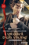 Michelle Willingham - L'orgueil d'un viking - T1 - Le temps des vikings.