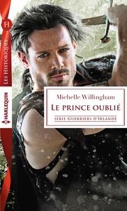 Michelle Willingham - Le prince oublié.