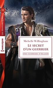 Michelle Willingham - Le secret d'un guerrier.