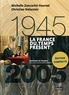 Michelle Zancarini-Fournel et Christian Delacroix - La France du temps présent 1945-2005.