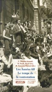 Michelle Zancarini-Fournel et Robert Frank - Les années 68. - Le temps de la contestation.