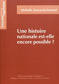 Michelle Zancarini-Fournel - Une histoire nationale est-elle encore possible ?.