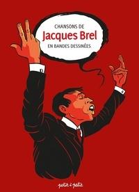 Michels Mabel et Olivier Martin - Chansons de Jacques Brel en bandes dessinées.