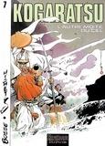 Michetz et Olivier Bossé - Kogaratsu Tome 7 : L'autre moitié du ciel.