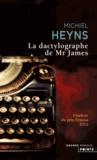 Michiel Heyns - La dactylographe de Mr James.
