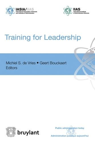 Michiel S. De Vries - Training for Leadership.