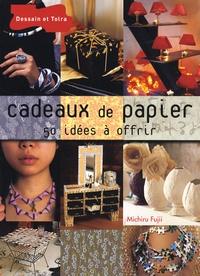 Cadeaux de papier - 50 idées à offrir.pdf