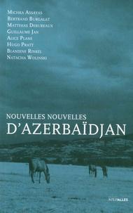 Michka Assayas et Bertrand Burgalat - Nouvelles nouvelles d'Azerbaïdjan.