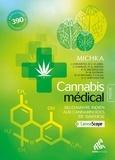Michka - Cannabis médical, du chanvre indien aux cannabinoïdes de synthèse.