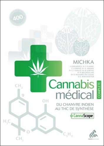 Michka - Cannabis médical - Du chanvre indien au THC de synthèse.