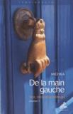 Michka - De la main gauche - Sexe, drogue & guérison, Journal 1.
