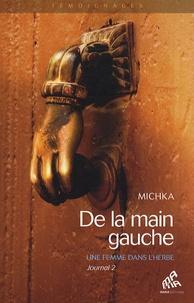Michka - De la main gauche - Une femme dans l'herbe, Journal 2.