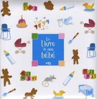 Michka - Le livre de mon bébé.