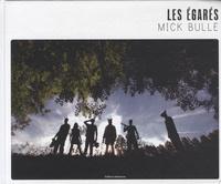 Mick Bulle - Les égarés.