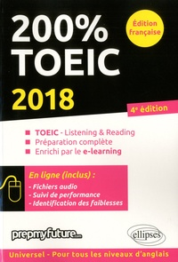 Mick Byrne et Michèle Dickinson - 200 % TOEIC - Listening & Reading.