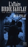 Mick Finlay - L'affaire Birdie Barclay.