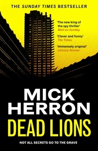 Mick Herron - Dead Lions - Jackson Lamb Thriller 2.