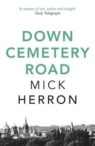 Mick Herron - Down Cemetery Road - Zoe Boehm Thrillers 1.