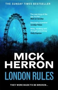 Mick Herron - London Rules - Jackson Lamb Thriller 5.