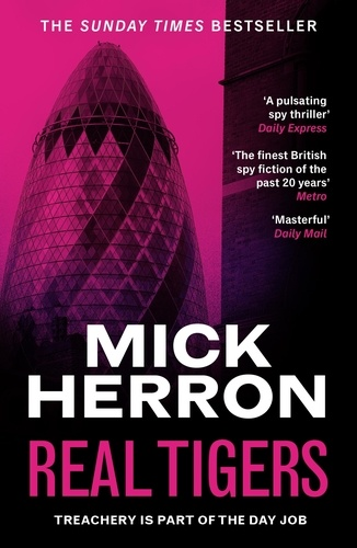 Real Tigers. Slough House Thriller 3