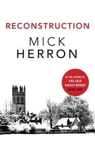 Mick Herron - Reconstruction.