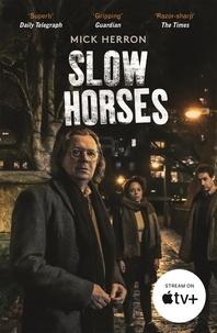 Mick Herron - Slow Horses - Jackson Lamb Thriller 1.