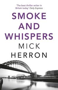 Mick Herron - Smoke and Whispers - Zoe Boehm Thriller 4.